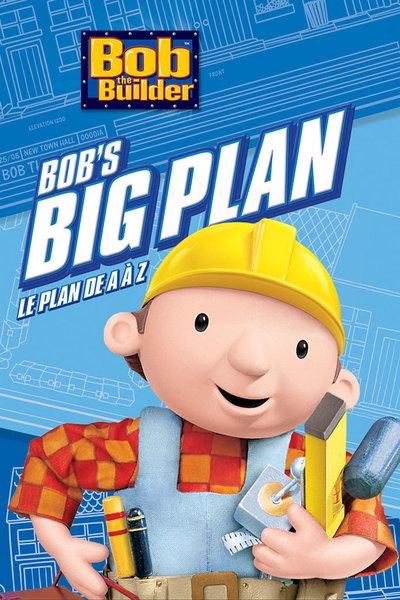Watch Bob The Builder Bob 39 S Big Plan Bob 39 S Big Plan