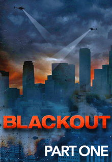 Blackout, Part 1