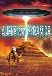 Aliens and Pyramids