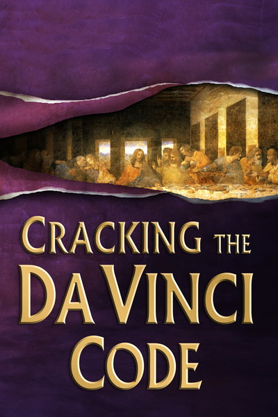 Смотреть онлайн Взламывая код Да Винчи / Cracking the Da Vinci Code